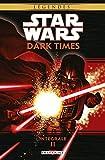 Star Wars - Dark Times Integrale T02