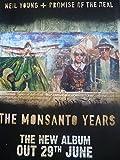 Neil Young + promesa del Real - la prensa - Monsanto años en cartel