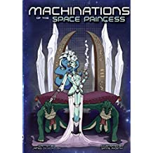 Machinations of the Space Princess (Monochrome)