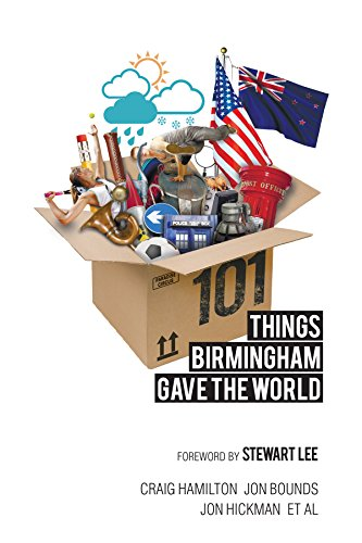101 Things Birmingham Gave the World