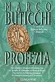 Profezia: Le avventure di Oswald Breil e Sara Terracini (La Gaja scienza Vol. 615)