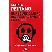 Pequeño Libro Rojo Del Activista En La Red (Eldiario.Es Libros)