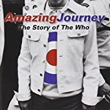 Songtexte von The Who - Amazing Journey: The Story of the Who