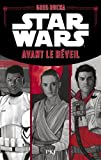 Star Wars - Avant le Réveil de la Force