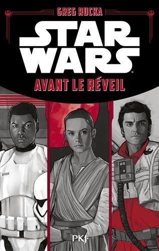 Star Wars : Avant le Réveil de la Force par Greg RUCKA