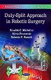 Duty-Split Approach in Robotic Surgery