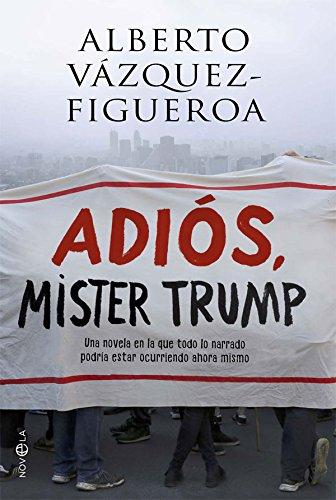 Adiós, Mister Trump (Ficción)