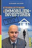 Steuerleitfaden für Immobilieninvestoren: Der ultimative Steuerratgeber