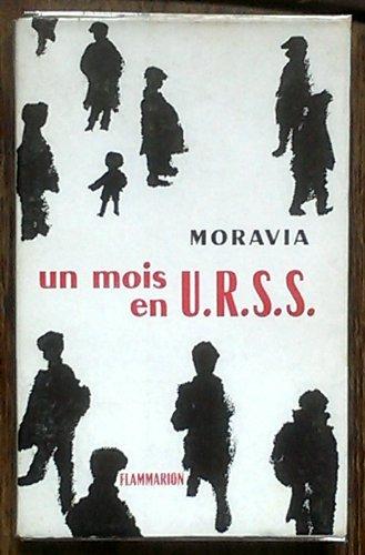 Un Mois en U.R.S.S. par Alberto Moravia
