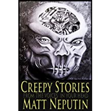 Creepy Stories From The Voices In Your Head (English Edition)