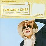 Irmgard Knef ´Schwesterseelenallein´