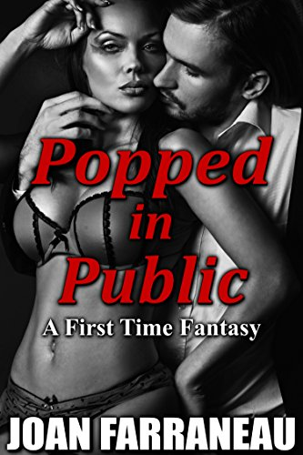 popped-in-public-a-first-time-fantasy-english-edition