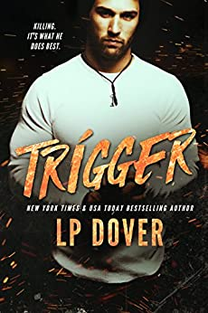 Trigger: A Circle of Justice Novel by [Dover, L.P. ]