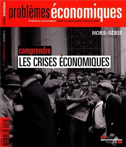 Comprendre les crises économiques (Hors-série n° 2)