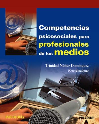 Competencias psicosociales para profesionales de los medios (Psicología)