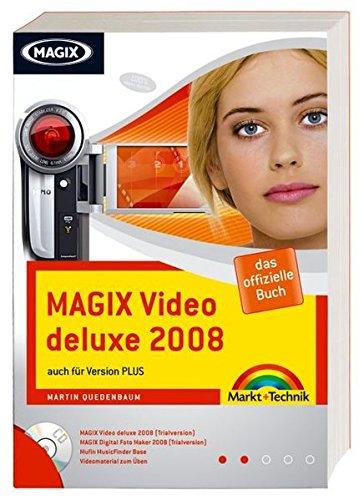 MAGIX Video deluxe 2008: auch für Version PLUS (Digital fotografieren)