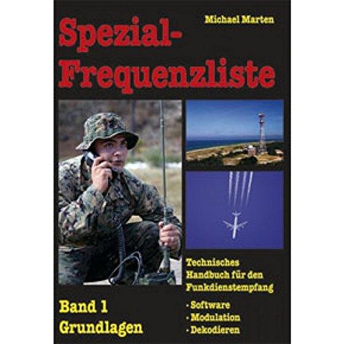 Spezial-Frequenzliste: Band 1 (Natürliche Frequenz Technologie)