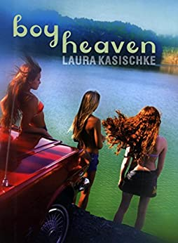 Boy Heaven par [Kasischke, Laura]