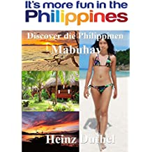 Discover die Philippinen: Mabuhay