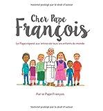 Cher Pape François