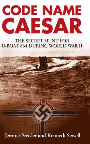 e Secret Hunt for U-Boat 864 during World War II (Sea World Souvenir)