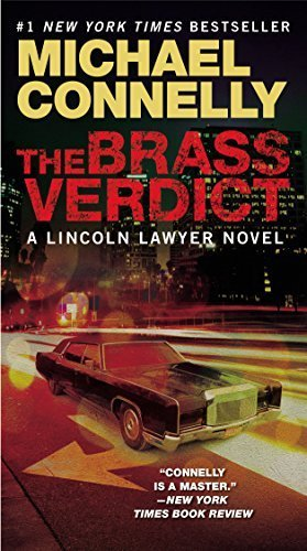 The Brass Verdict (A Lincoln Lawyer Novel) by Connelly, Michael (2009) Mass Market Paperback