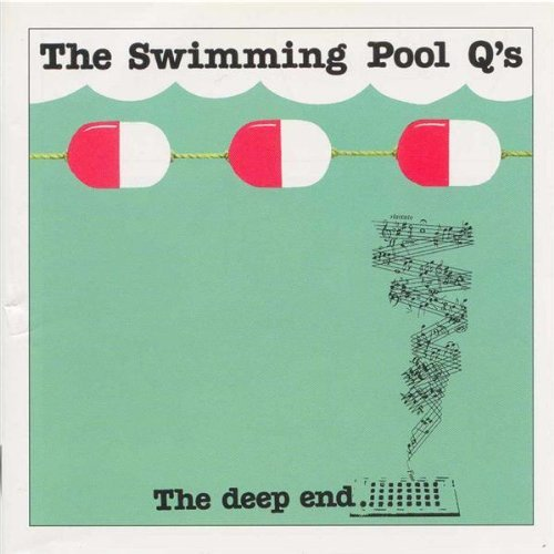 Deep End-pools (Deep End by Swimming Pool Q's (2001-08-14))