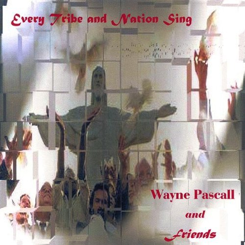 every-tribe-nation-sing-by-wayne-pascall-friends-2003-06-03