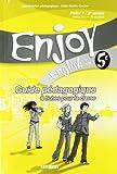 English in 5e Enjoy : Guide pédagogique & fiches pour la classe