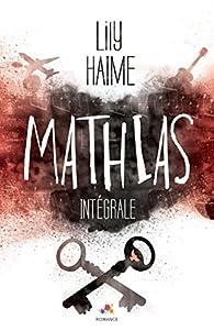Mathias - Intégrale par Lily Haime