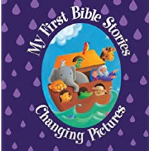 My First Bible Stories: Changing Pictures