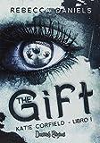 The gift. Katie Corfield: 1