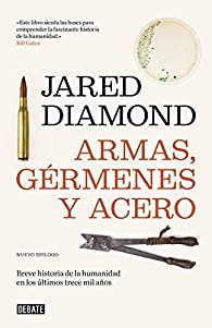 Armas, gérmenes y acero par Jared Diamond
