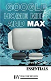 Google Home Mini and Max: Learning the Essentials