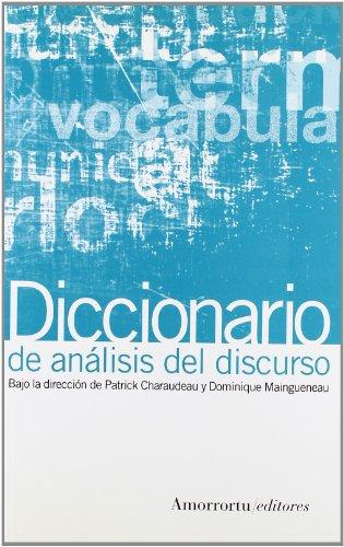 Diccionario de Analisis del Discurso por Patrick Charadeau, Dominique Maingueneau