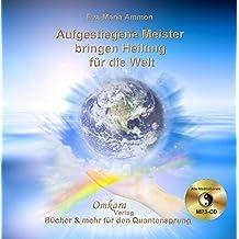 Aufgestiegene Meister bringen Heilung für die Welt - Einweihung in die violette Flamme
