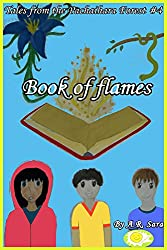 Book of flames (Tales From The Pachaihara Forest 4)