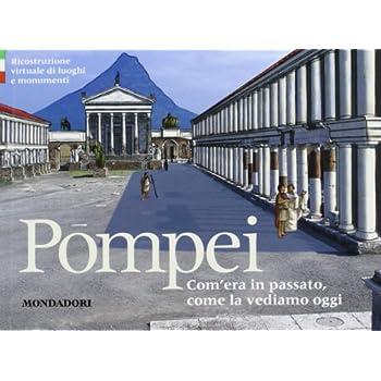 Pompei. Ediz. Italiana