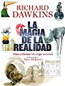La magia de la realidad: Cómo sabemos si algo es real par Dawkins