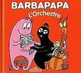 Barbapapa - L\'orchestre