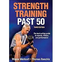 Strength Training Past 50 3rd Edition