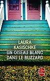 Telecharger Livres Un oiseau blanc dans le blizzard (PDF,EPUB,MOBI) gratuits en Francaise