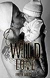 One Wild Love