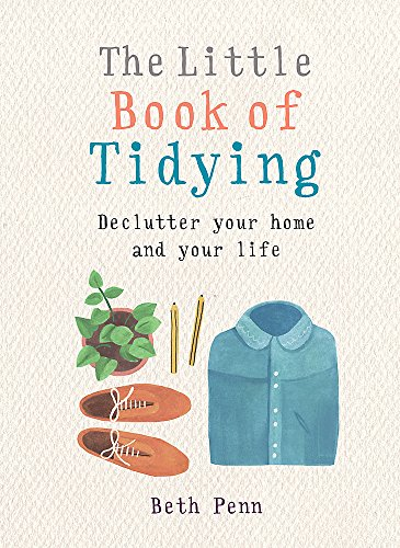 The Little Book of Tidying: Declutter your home and your life (MBS Little book of...) (Mbs-buch)