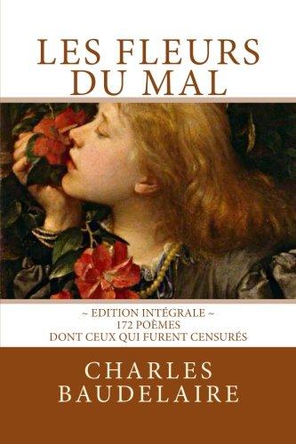 Les Fleurs du Mal: Edition intgrale