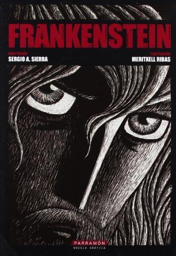 FRANKENSTEIN (Novela gráfica) por Sergio A. Sierra