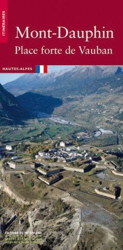 Mont-Dauphin : Place forte de Vauban par Robert Bornecque