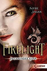 Firelight - Brennender Kuss: Band 1