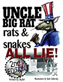 Uncle Big Rat, Rats and Snakes All Lie 2nd Edition (English Edition)