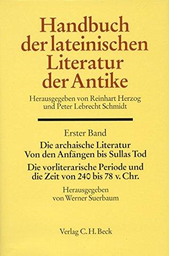 Handbuch der Altertumswissenschaft, Bd.1, Handbuch der Lateinischen Literatur der Antike